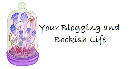 yourbloggingandbookishlife