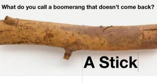 boomerang stick quote